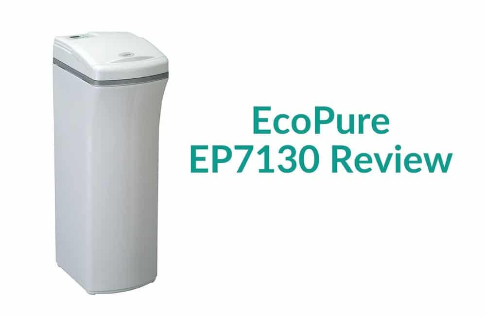 EcoPure EP7130 Water Softener Review