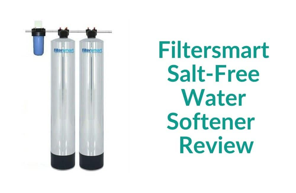 Filtersmart Salt-Free Water Softener Review