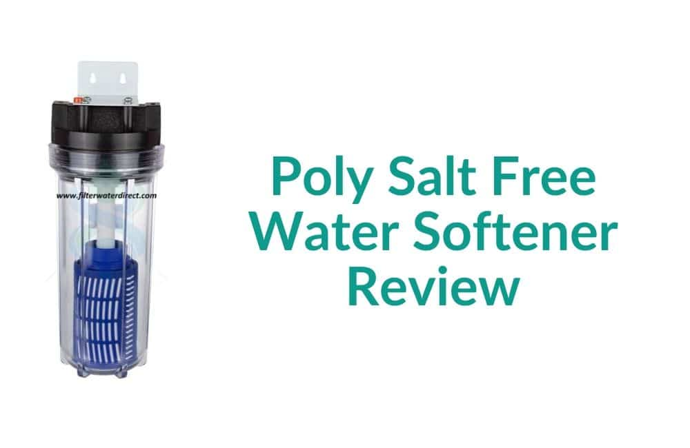 Poly Salt Free Water Softener Review