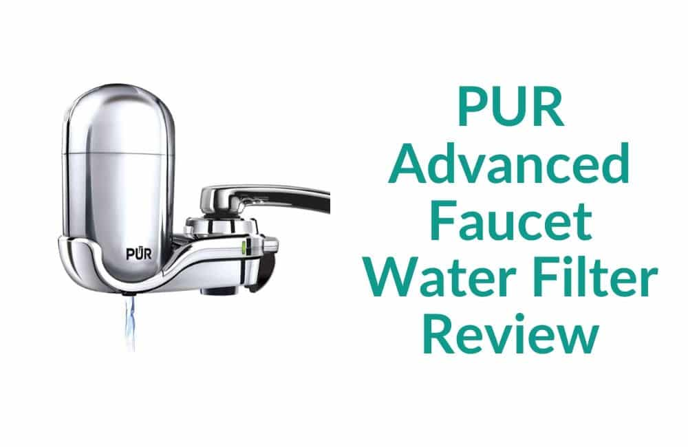 PUR FM-3700 Advanced Faucet Water Filter Review
