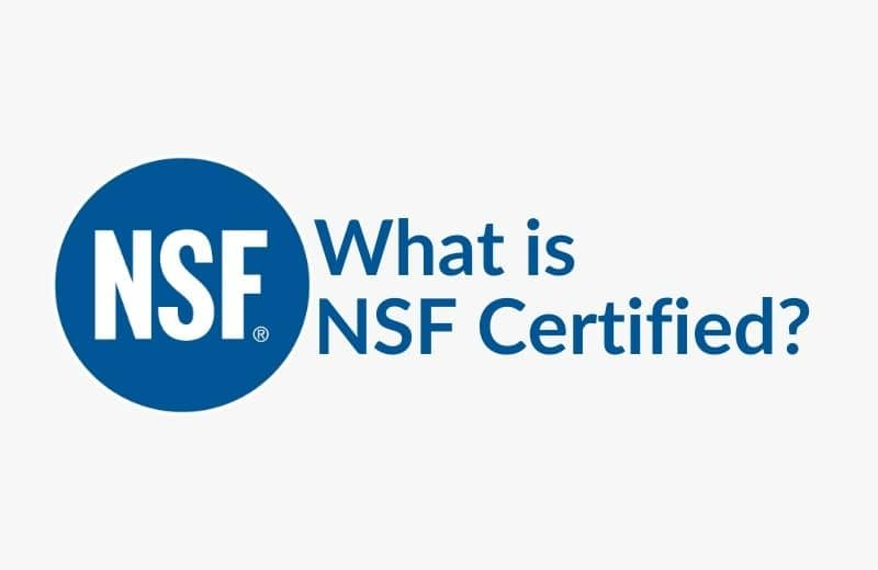 What is NSF Certified