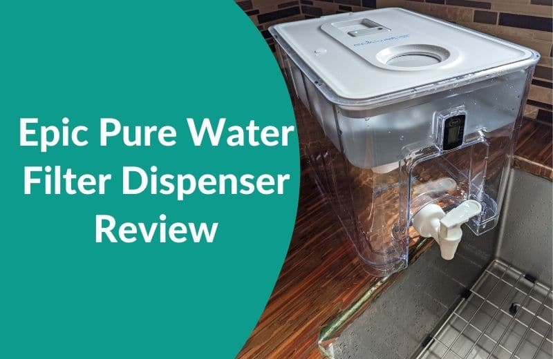 Epic Pure Water Filter Dispenser Review