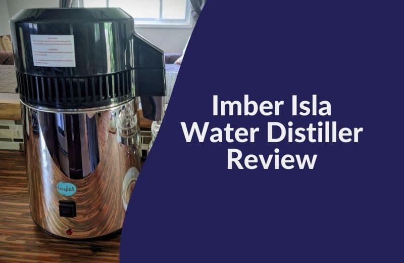 Imber Isla Water Distiller Review