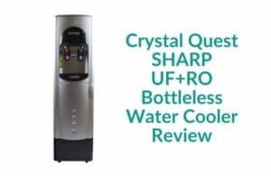 Crystal Quest SHARP UF+RO Bottleless Water Cooler Review